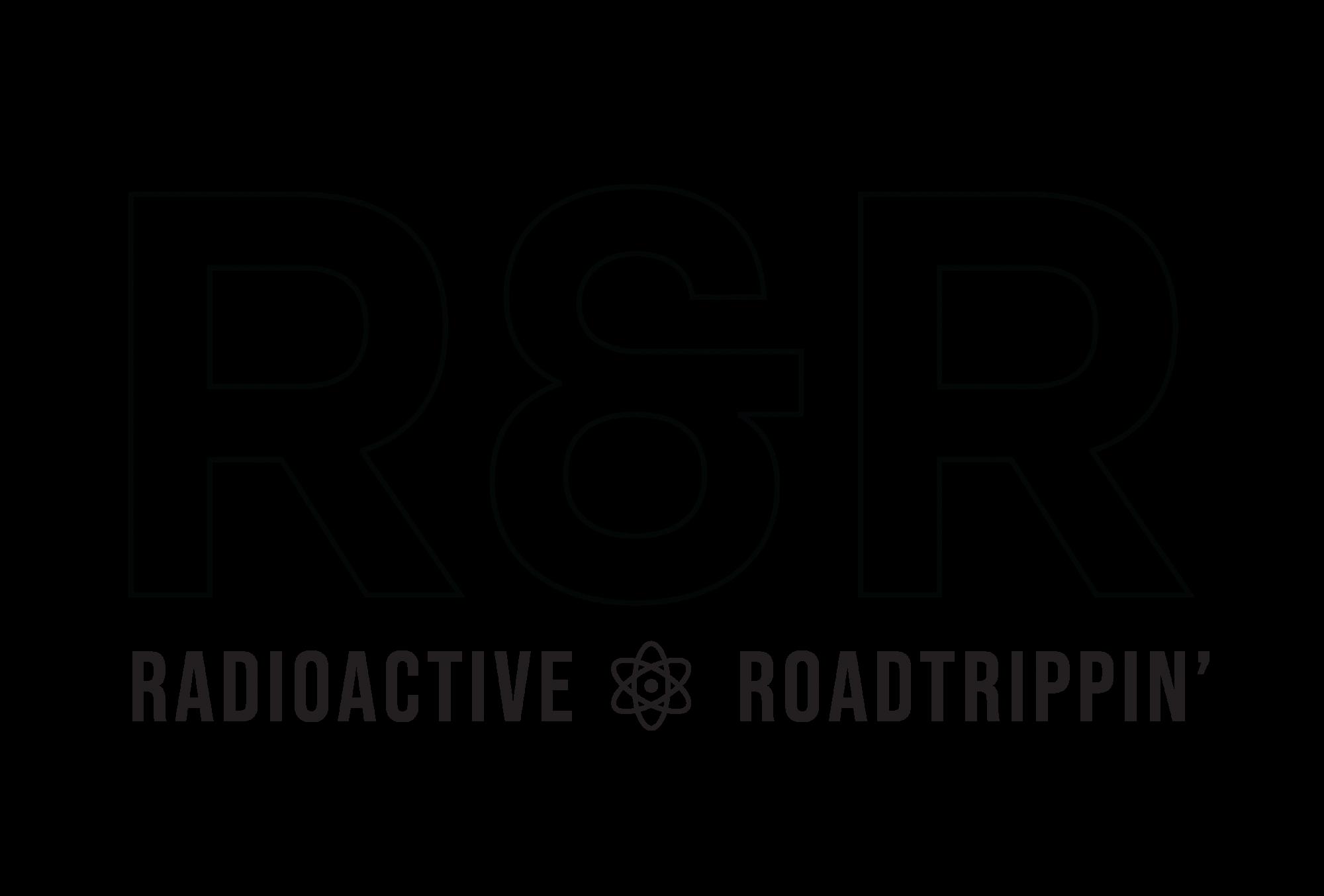 Radioactive RoadTrippin'